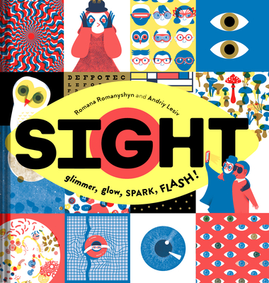 Sight: Glimmer, Glow, SPARK, FLASH! Cover Image