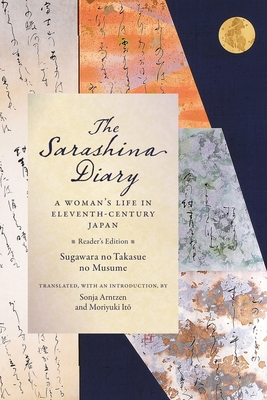 The Sarashina Diary: A Woman's Life in Eleventh-Century Japan (Reader's Edition) (Translations from the Asian Classics) Cover Image