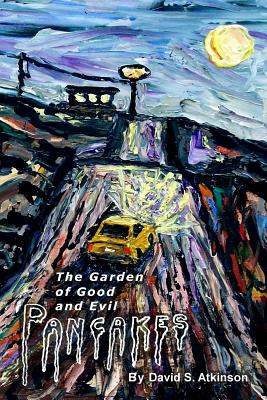 The Garden of Good and Evil Pancakes Cover Image
