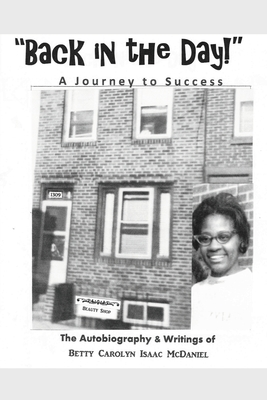 Back in the Day!: A Journey to Success Cover Image
