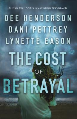 The Cost of Betrayal: Three Romantic Suspense Novellas Cover Image