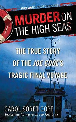 Murder on the High Seas: The True Story of the Joe Cool's Tragic Final Voyage Cover Image