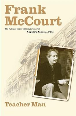 Teacher Man: A Memoir (The Frank McCourt Memoirs) Cover Image