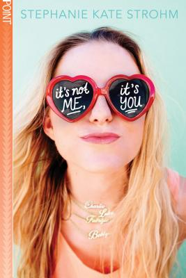 It's Not Me, It's You (Point Paperbacks) Cover Image