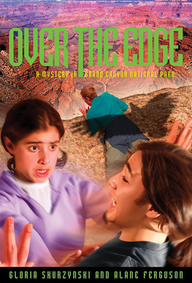 Over the Edge: A Mystery in Grand Canyon National Park Cover Image