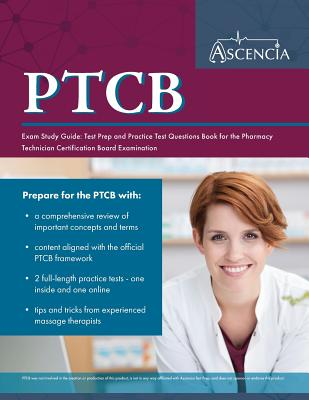 PTCB Exam Study Guide: Test Prep and Practice Test Questions Book for the Pharmacy Technician Certification Board Examination Cover Image
