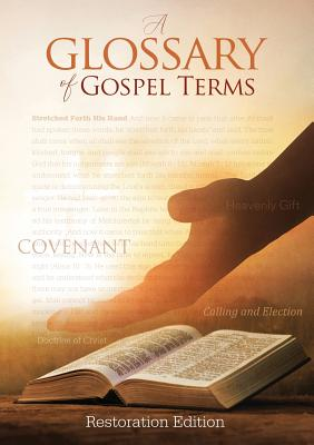 Teachings and Commandments, Book 2 - A Glossary of Gospel Terms: Restoration Edition Paperback Cover Image
