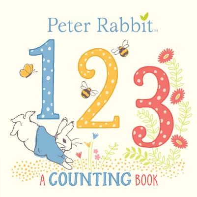 Peter Rabbit 123: A Counting Book Cover Image