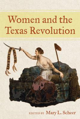 Cover for Women and the Texas Revolution