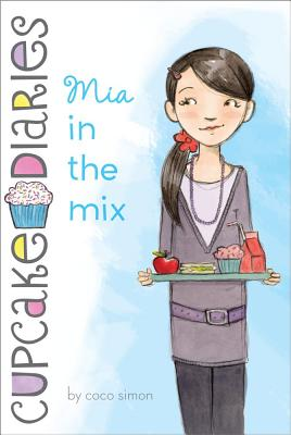 Mia in the Mix (Cupcake Diaries #2) Cover Image