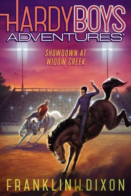 Showdown at Widow Creek (Hardy Boys Adventures #11) Cover Image