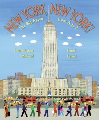 New York, New York!: The Big Apple from A to Z Cover Image