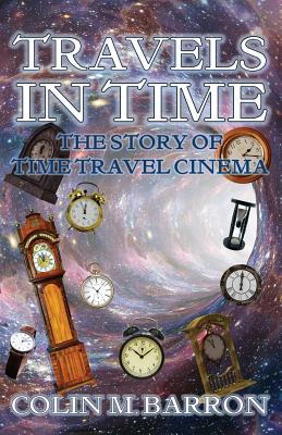Travels in Time: The Story of Time Travel Cinema Cover Image