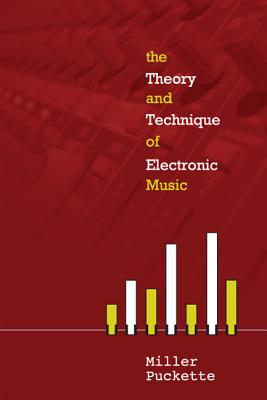 The Theory and Techniques of Electronic Music Cover Image