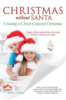 Christmas Without Santa Creating a Christ-Centered Christmas Cover Image