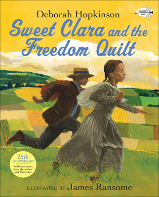 Sweet Clara and the Freedom Quilt (Reading Rainbow Books) Cover Image