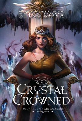 Crystal Crowned (Air Awakens #5) Cover Image