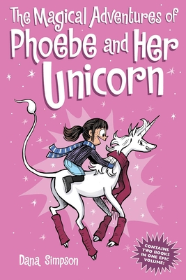 The Magical Adventures of Phoebe and Her Unicorn Cover Image