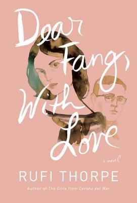 Dear Fang, With Love: A novel Cover Image