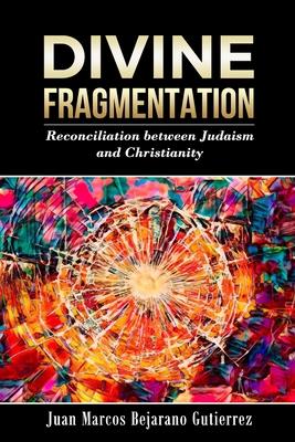 Cover for Divine Fragmentation