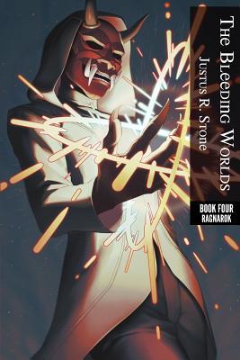 The Bleeding Worlds Book Four: Ragnarok Cover Image