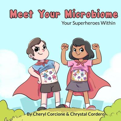 Meet Your Microbiome: Your Superheroes Within Cover Image