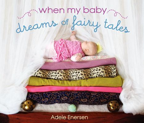When My Baby Dreams of Fairy Tales Cover