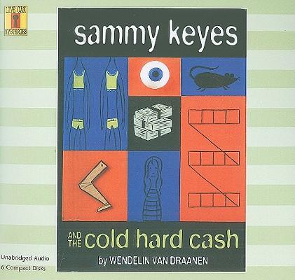 Sammy Keyes and the Cold Hard Cash (6 CD Set) (Live Oak Mysteries) Cover Image