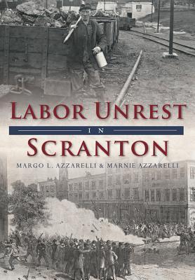 Labor Unrest in Scranton Cover Image