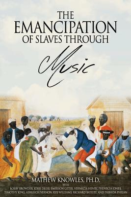 The Emancipation of Slaves through Music Cover Image