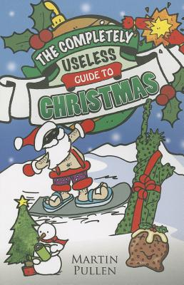 The Completely Useless Guide to Christmas Cover Image