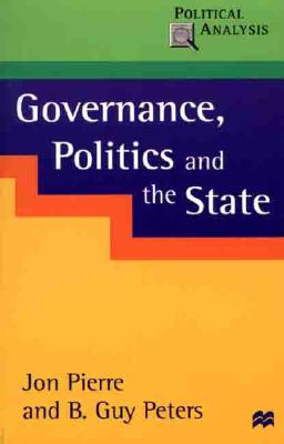 Governance, Politics and the State (Political Analysis (Palgrave Paperback)) Cover Image
