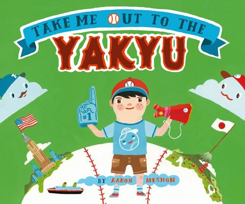 Take Me Out to the Yakyu Cover