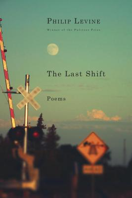 The Last Shift: Poems Cover Image