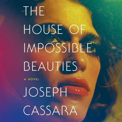 The House of Impossible Beauties Lib/E Cover Image