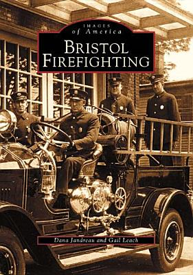 Bristol Firefighting (Images of America) Cover Image