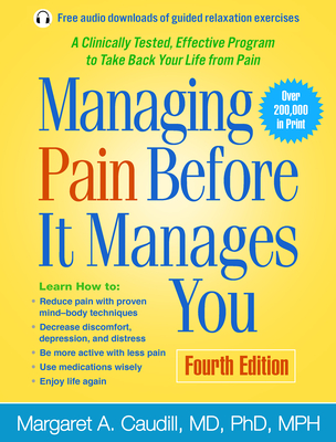 Managing Pain Before It Manages You, Fourth Edition Cover Image