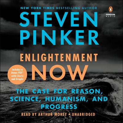 Enlightenment Now: The Case for Reason, Science, Humanism, and Progress Cover Image