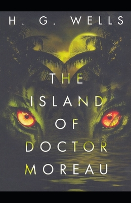Illustrated The Island of Dr. Moreau by H. G. Wells Cover Image