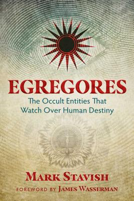 Egregores: The Occult Entities That Watch Over Human Destiny Cover Image