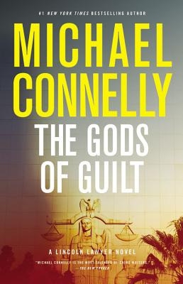 The Gods of Guilt (Lincoln Lawyer Novel #5) Cover Image