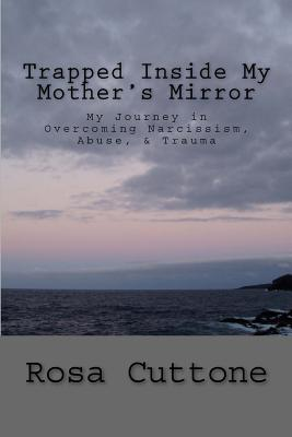 Trapped Inside My Mother's Mirror Cover Image