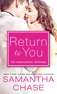 Return to You (Montgomery Brothers #4) Cover Image