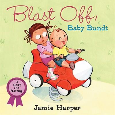 Cover for Blast Off, Baby Bundt
