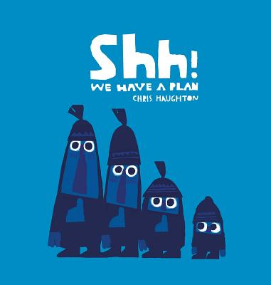 Shh! We Have a Plan Cover Image