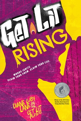 Get Lit Rising: Words Ignite. Claim Your Poem. Claim Your Life. Cover Image