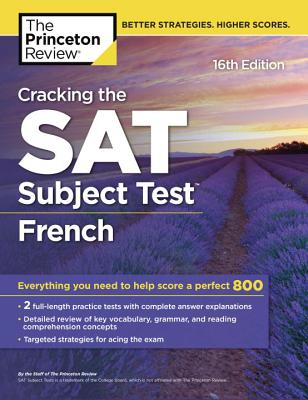 Cracking the SAT French Subject Test, 16th Edition cover image
