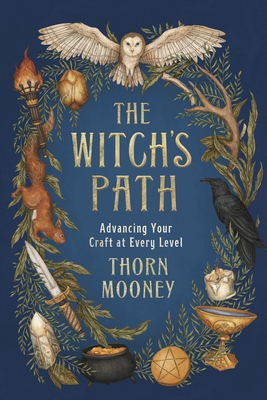 The Witch's Path: Advancing Your Craft at Every Level Cover Image