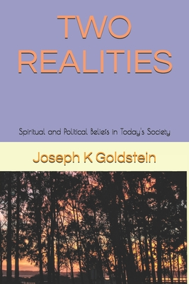 Two Realities: Spiritual and Political Beliefs in Today's Society (America #6) Cover Image