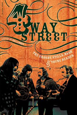 Four Way Street: The Crosby, Stills, Nash & Young Reader Cover Image